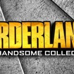 Borderlands The Handsome Collection CD Key
